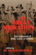 The Great Migration in Historical Perspective: New Dimensions of Race, Class,...