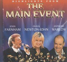 Highlights From the Main Event - John Farnham, Olivia Newton-John, Anthony W cd