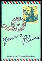 Yours, Plum : The Letters Of P. G. Wodehouse por Donaldson, Frances
