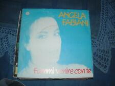 """ANGELA FABIANI """" FAMMI VENIRE CON TE """"  ITALY'86"""