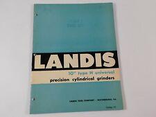 "Vintage Landis 10"" Type H Universal Precision Cylindrical Grinder Catalog"