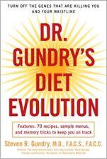 Dr. Gundrys Diet Evolution: Turn Off the Genes Th