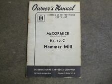 McCormick Deering 10 C Hammer Mill parts & owners manual