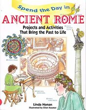 Spend the Day in Ancient Rome Activities That Bring Past to Life History Gr 3-6