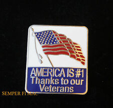 AMERICA IS # 1 THANKS TO OUR VETERANS FLAG HAT PIN US ARMY MARINE NAVY AIR FORCE