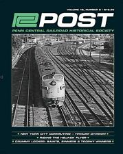 PC Post: 2nd Qtr 2017 NEW publication of the PENN CENTRAL Historical Society