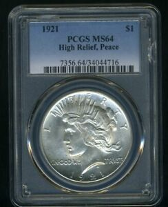 1921 PEACE DOLLAR PCGS MS64  --- LUSTROUS WHITE COIN --- PEACE PRICES SURGING!