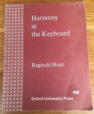 Harmony at the keyboard, Reginald Hunt,Oxford University Press,1970