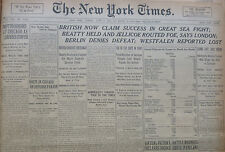 BATTLE OF JUTLAND - BRITISH NOW CLAIM SUCCESS IN GREAT SEA FIGHT - June 4 1916