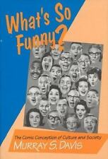 What's so Funny?: The Comic Conception of Culture and Society-ExLibrary