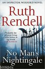 No Man's Nightingale by Ruth Rendell, Book, New (Paperback)