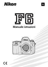 Nikon F6 Manuale Italiano in pdf su cd