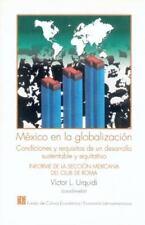 México en la globalización.  Condiciones y requisitos de un desarrollo