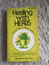 Healing With Herbs Natures Way To Better Health