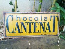 ancienne plaque publicitaire CHOCOLAT CANTENAT  non émaillée en tôle