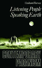 Listening People, Speaking Earth: Contemporary Paganism, Good Condition Book, Gr
