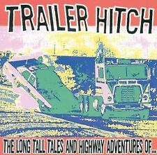 Trailer Hitch CD Long Tall Tales sealed Man's Ruin new Stoner Highway Adventures