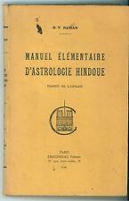 RAMAN B. V. MANUEL ELEMENTAIRE D'ASTROLOGIE HINDOUE CHACORNAC 1940 ASTROLOGIA