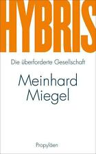 Hybris von Meinhard Miegel (2014, Gebundene Ausgabe)