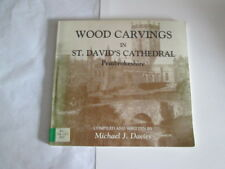 Good - Wood Carvings in St. David's Cathedral, Pembrokeshire. - Davies, Michael