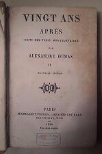 VINGT ANS APRES SUITE DES TROIS MOUSQUETAIRES ALXANDRE DUMAS 1860