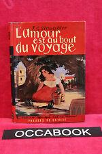 L'amour est au bout du voyage - F.G Slaughter - 1955