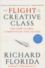 The Flight of the Creative Class by Richard Florida (2007 Paperback) S7891