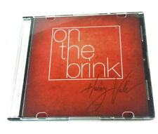 On the Brink CD By Hailey Vale SIGNED AUTOGRAPHED CASE! 2009 Nine Music Tracks!