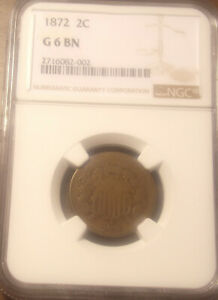 1872 Two 2 Cent Piece NGC G 6 BN.......Lot #6730