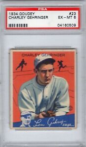 1934 GOUDEY CHARLEY GEHRINGER TIGERS #23 PSA EX-MT 6 SHARP! VERY LOW POP!