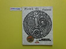 J 3046 LIBRO FIORI DI FUOCO 100 POESIE D'AMORE MALEDETTO 1998
