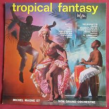 MICHEL MAGNE  LP ORIG fr TROPICAL FANTASY