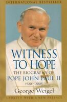 Witness to Hope: The Biography of Pope John Paul II, 1920 - 2005 by George...