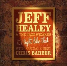 JEFF HEALEY & THE JAZZ WIZARDS IT'S TIGHT LIKE THAT CD NEW