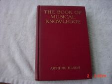 The  Book  of  Musical  Knowledge  Arthur  Elson  1927