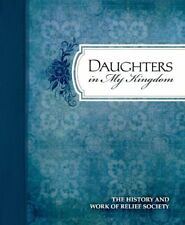 B007I584NA Daughters in My Kingdom: The History and Work of Relief Society