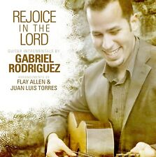 Rejoice in the Lord: Guitar Instrumentals by Gabriel Rodriguez