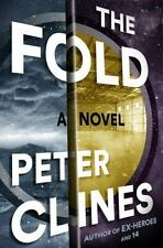 The Fold by Peter Clines   HB/DJ