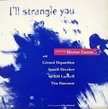 Hector Zazou I'll strangle you (1992, & Gérard Depardieu, Bill Laswe.. [Maxi-CD]