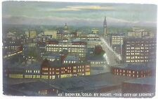 """Antique Postcard – Denver, Colo. By Night, """"The City of Lights"""" 1912 Postmark"""