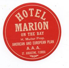 1930s Luggage Label Hotel Marion St Augustine Florida