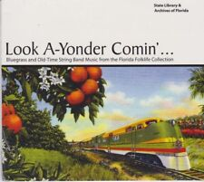 Look A-Yonder Comin': Bluegrass & Old-Time String Band Music by Various NEW CD