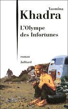 L'Olympe des infortunes.Yasmina KHADRA.Julliard  K002
