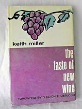 Keith Miller Taste of New Wine Knowing Christ Christianity Christian Life HBDJ