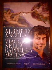 Viaggio nella Cappella Sistina - Angela Alberto nuovo sigillato.