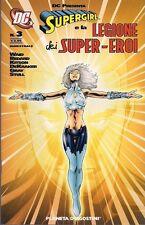 SUPERGIRL E LA LEGIONE DEI SUPER-EROI VOLUME 3 EDIZIONE PLANETA DeAGOSTINI