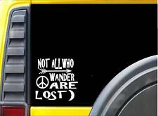 Not all who wander are lost *J735* 6 inch Sticker decal hippie bohemian fairy