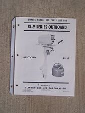 Clinton BJ-9 Series 3  1/2 HP Air Cooled Outboard Owner Manual Parts List Boat G