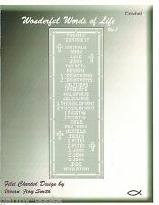 Wonderful Words of Life #1 Filet Crochet Patterns New Testament Cross Scriptures