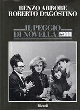 ARBORE / D'AGOSTINO - IL PEGGIO DI NOVELLA 2000